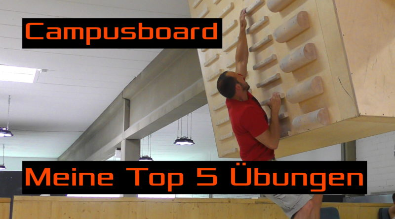 Video - Meine Top 5 Übungen am Campusboard