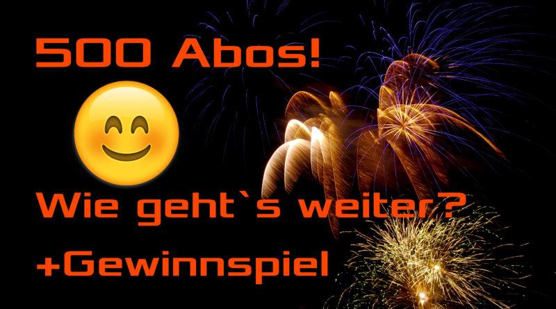 Video - 500 Abo Special + Gewinnspiel + target10a Kanal Ausblick